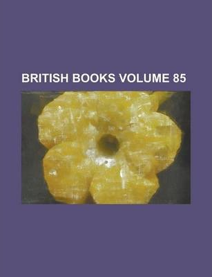 British Books Volume 85