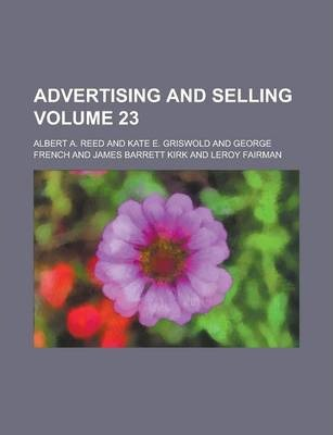 Advertising and Selling Volume 23