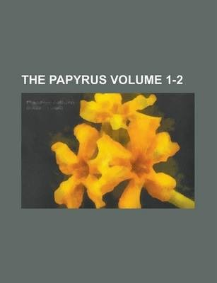 The Papyrus Volume 1-2