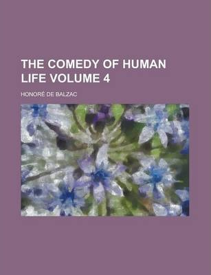 The Comedy of Human Life Volume 4