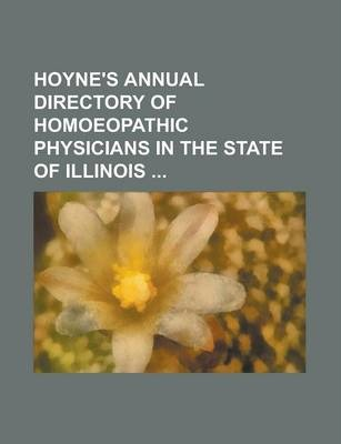 Hoyne's Annual Directory of Homoeopathic Physicians in the State of Illinois