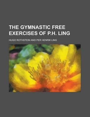 The Gymnastic Free Exercises of P.H. Ling