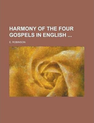 Harmony of the Four Gospels in English