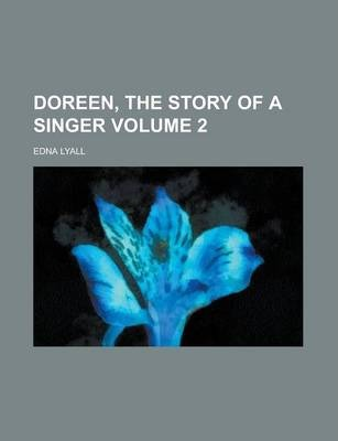 Doreen, the Story of a Singer Volume 2