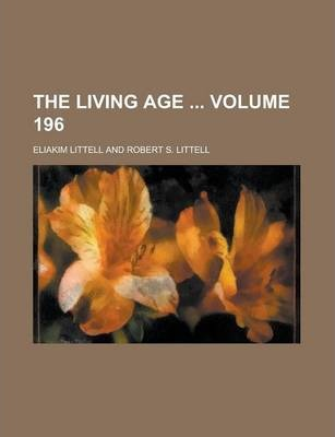 The Living Age Volume 196