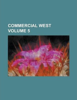 Commercial West Volume 5