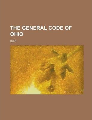 The General Code of Ohio