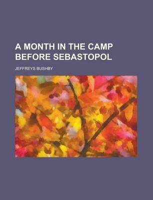 A Month in the Camp Before Sebastopol