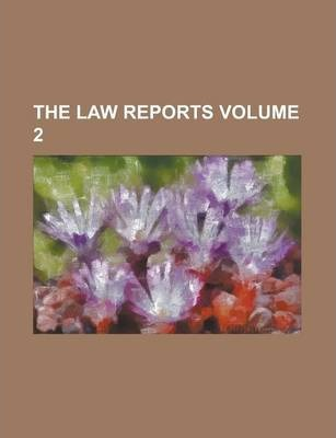The Law Reports Volume 2