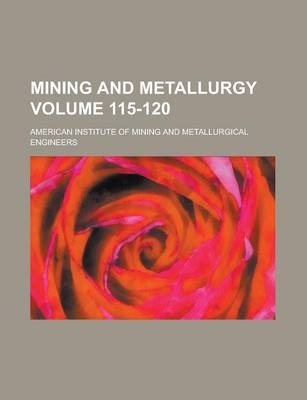 Mining and Metallurgy Volume 115-120