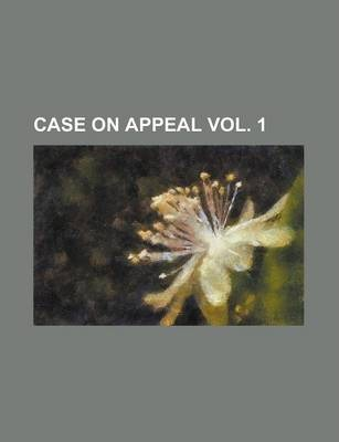 Case on Appeal Vol. 1
