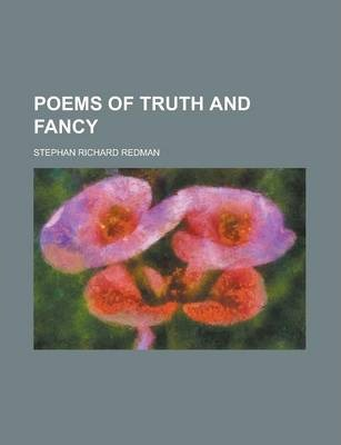 Poems of Truth and Fancy