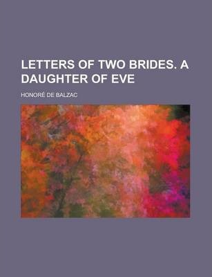 Letters of Two Brides. a Daughter of Eve