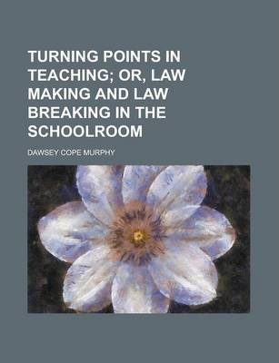 Turning Points in Teaching