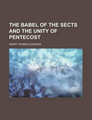 The Babel of the Sects and the Unity of Pentecost