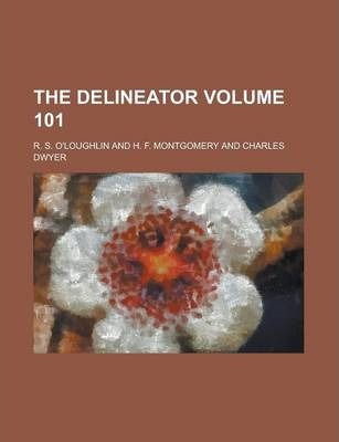 The Delineator Volume 101