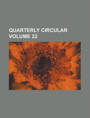 Quarterly Circular Volume 22