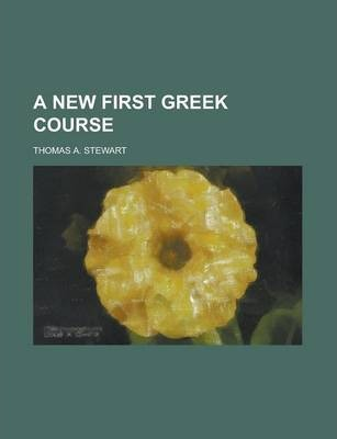 A New First Greek Course
