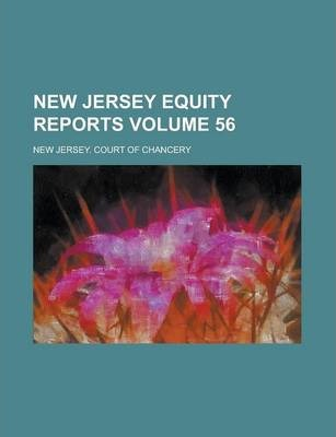 New Jersey Equity Reports Volume 56