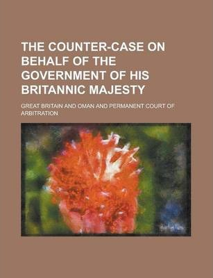 The Counter-Case on Behalf of the Government of His Britannic Majesty