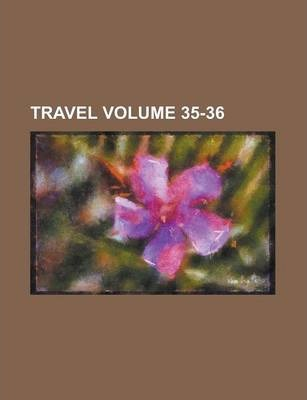 Travel Volume 35-36