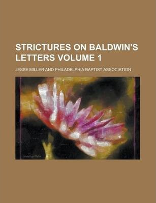 Strictures on Baldwin's Letters Volume 1