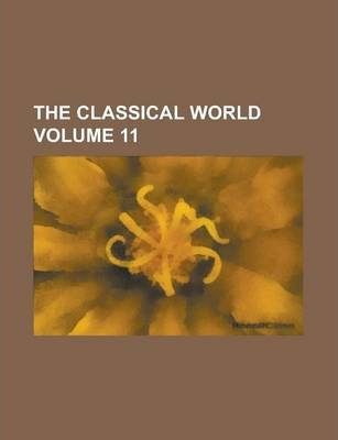 The Classical World Volume 11