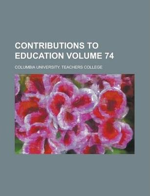 Contributions to Education Volume 74