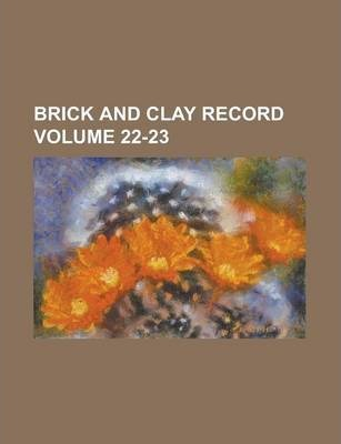Brick and Clay Record Volume 22-23