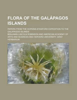 Flora of the Galapagos Islands; Papers from the Hopkins-Stanford Expedition to the Galapagos Islands