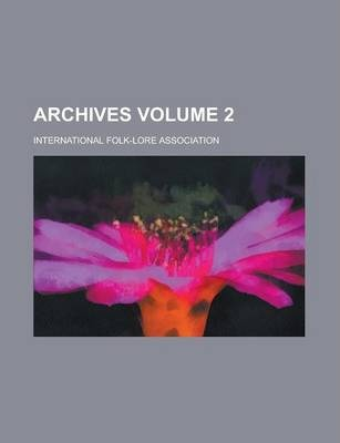 Archives Volume 2