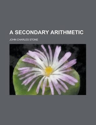 A Secondary Arithmetic