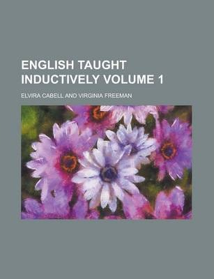 English Taught Inductively Volume 1