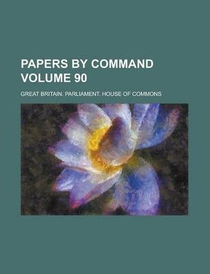 Papers by Command Volume 90