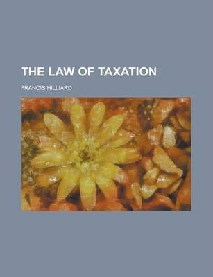 The Law of Taxation