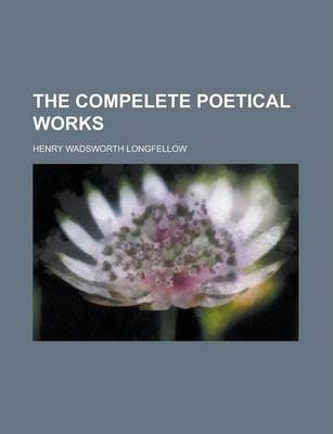 The Compelete Poetical Works