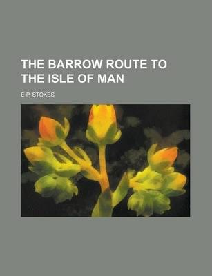 The Barrow Route to the Isle of Man