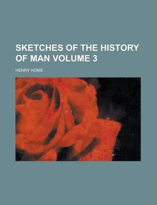 Sketches of the History of Man Volume 3