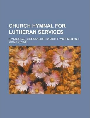 Church Hymnal for Lutheran Services