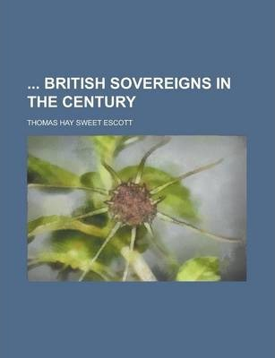 British Sovereigns in the Century