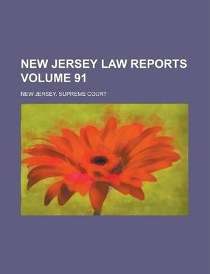 New Jersey Law Reports Volume 91