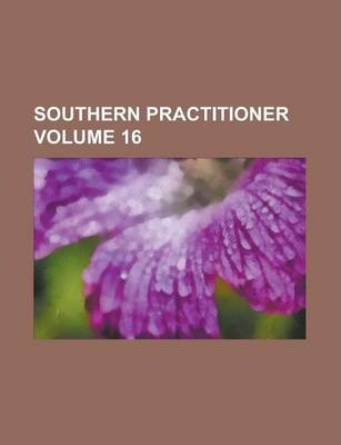 Southern Practitioner Volume 16