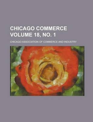 Chicago Commerce Volume 18, No. 1