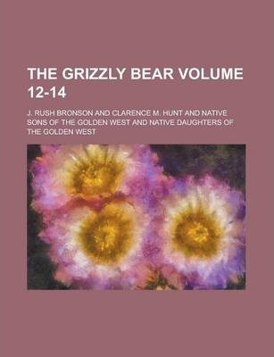 The Grizzly Bear Volume 12-14