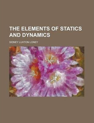 The Elements of Statics and Dynamics