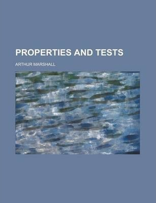 Properties and Tests