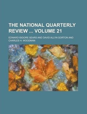 The National Quarterly Review Volume 21