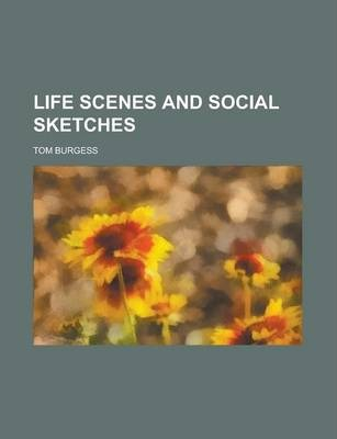 Life Scenes and Social Sketches