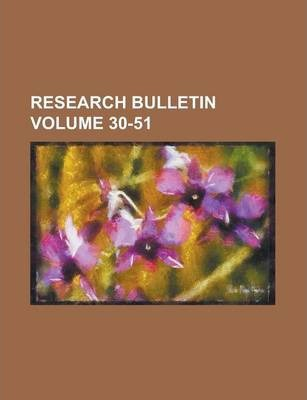 Research Bulletin Volume 30-51
