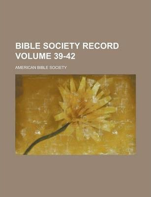 Bible Society Record Volume 39-42